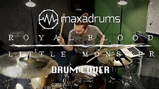 ROYAL BLOOD - LITTLE MONSTER (Drum Cover)