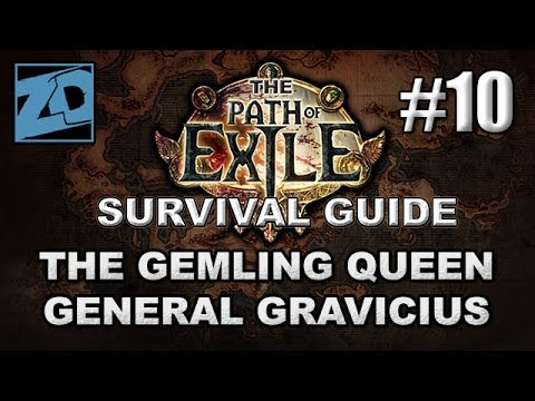 The Path Of Exile Survival Guide #10: The Gemling Queen & Assasinating The General - Act 3 Normal