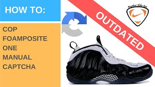another nike bot live demo on foamposite one w manual captcha