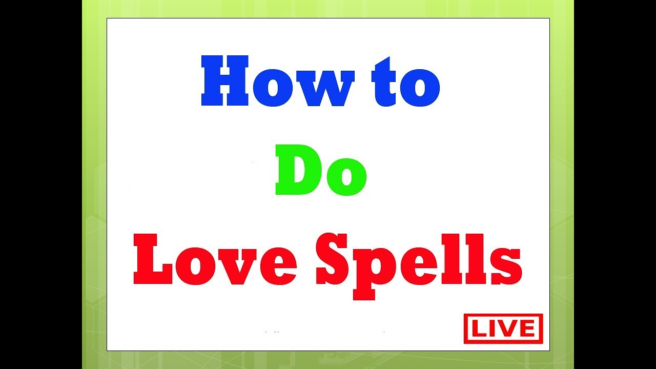 World's top 10 Love spells which works instantly and effectively
