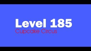 Candy Crush Saga level 185 Help,Tips,Tricks and Cheats