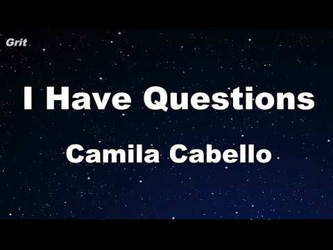 I Have Questions - Camila Cabello Karaoke 【No Guide Melody】 Instrumental
