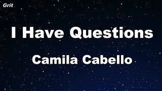 Download lagu I Have Questions - Camila Cabello Karaoke 【No Guide Melody】 Instrumental