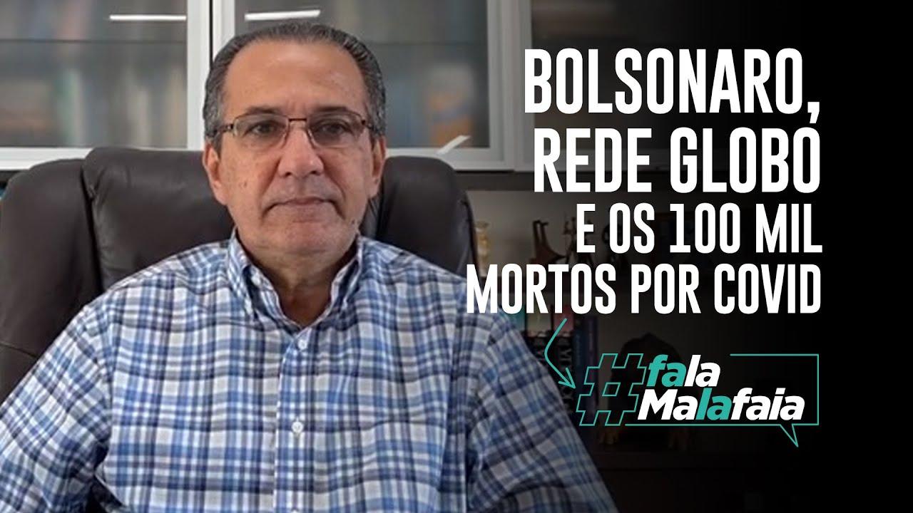 PR. SILAS MALAFAIA - BOLSONARO, REDE GLOBO E OS 100 MIL MORTOS POR COVID