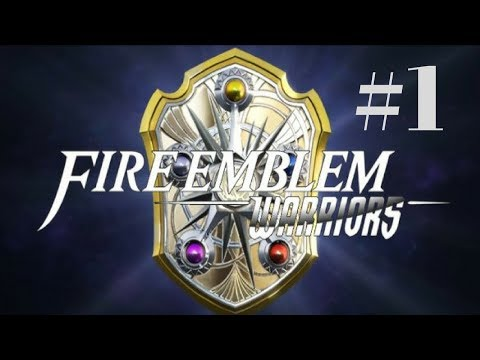 FIRE EMBLEM WARRIORS #1 - I LOVE MASHING BUTTONS AND SHIT
