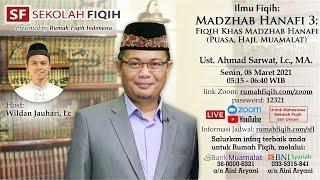 Mazhab Hanafi 3 : Fiqih Khas Mazhab Hanafi (Puasa, Zakat, Haji, Muamalat)