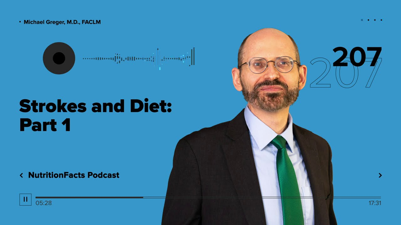 Podcast: Strokes and Diet: Part 1