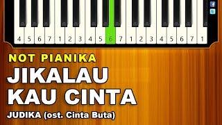 [2.08 MB] Not Lagu Jikalau Kau Cinta - Judika (ost. CINTA BUTA) part 1 - pianika ✅