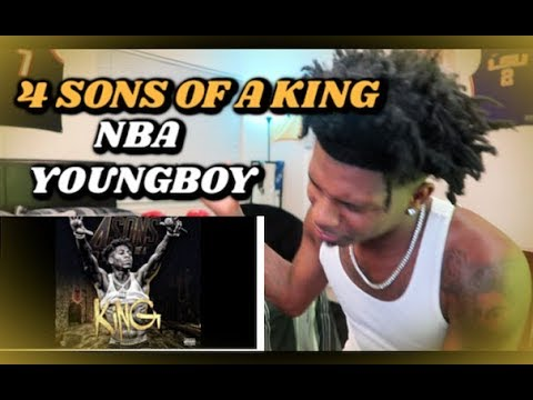 NBA YOUNGBOY – 4 SONS OF A KING REACTION !! FREE THE GOAT