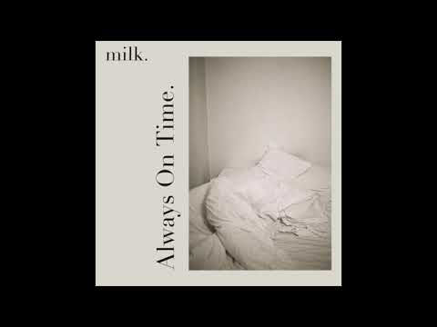 milk. - Always On Time