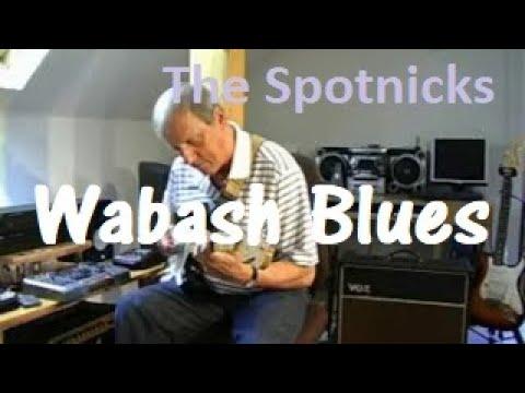 Wabash Blues (The Spotnicks version)