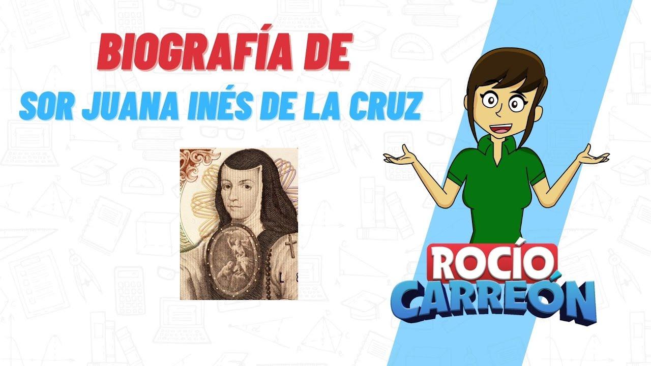 Biografía de Sor Juana Ines De La Cruz - YouTube