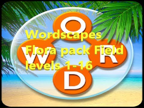 My Wordscapes Stream Flora pack Field levels 1-16