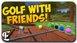 Golf With Friends Gameplay ➤ FRIENDS MAKE IT HILARIOUS! [Feat. Draegast, WeaselZone, & More!]