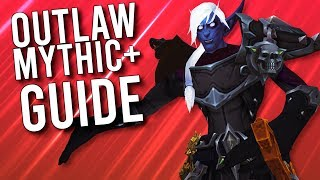 OUTLAW Rogue GUIDE For Mythic Plus - WoW: Battle For Azeroth 8.3