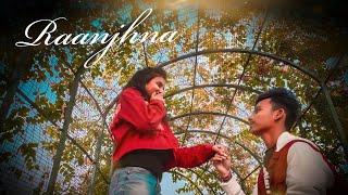 Raanjhana - Nitin Kumar | Ankita Mewal | Asad  Khan ft. Arijit Singh | Raqueeb|Step Forward Creation