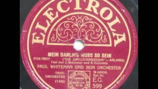 Mein Darling muss so sein - Paul Whiteman 1926