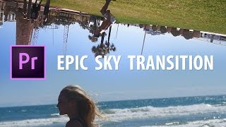 Premiere Pro: EPIC Sky Transition