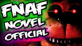 FNAF NOVEL CONFIRMED OFFICIAL || Scott Explains FNAF || Five Nights at Freddy's Novel Confirmed