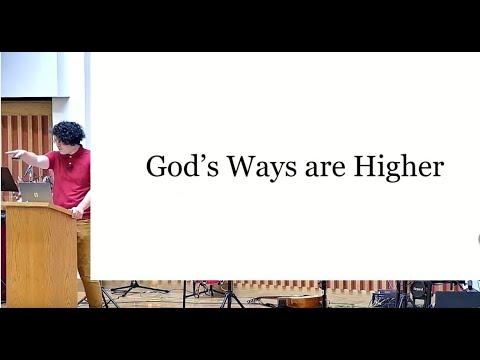 2021-07-18 Minister Jeremy MacDonald - God's Ways Are Higher (Isaiah 55:6-9)