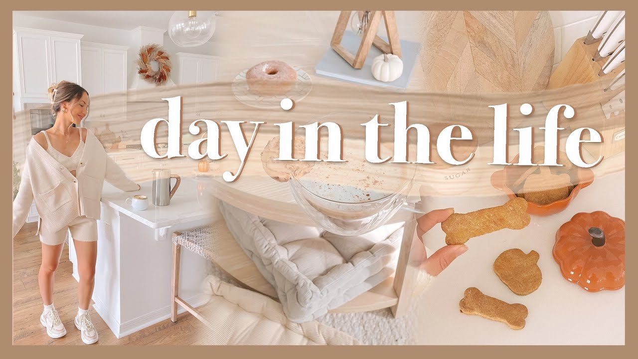 DAY IN MY LIFE | autumn bucket list, getting work done, homemade dog treats!