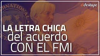 El Destape   La letra chica del acuerdo con el FMI