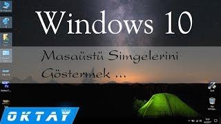 Windows 10 Masaüstü Simgelerini Göstermek