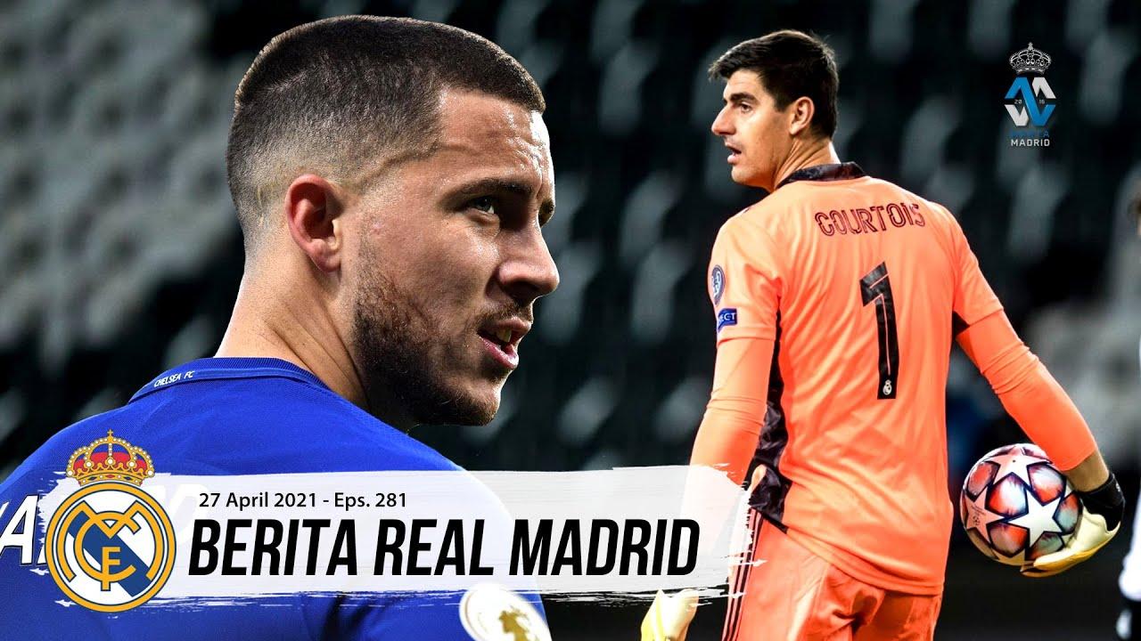 A POR LA 14 Reuni Eden Hazard dan Courtois | Perjuangan Gelar LaLiga Musim Ini Belum Usai