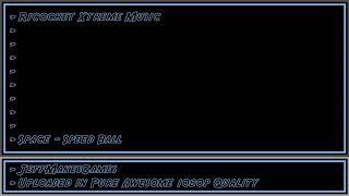 Ricochet Xtreme Music - Space - Speed Ball [1080p HD]
