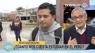 A la Cuenta de 3 - Carreras universitarias ¿Cuánto nos cuesta estudiar en el Perú? - 01/06/2017