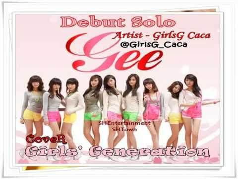 GirlsG Caca - Gee [Snsd Cover]