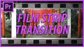 Adobe Premiere Pro CC Film Şeridi bir Geçiş Oluşturma (2018)