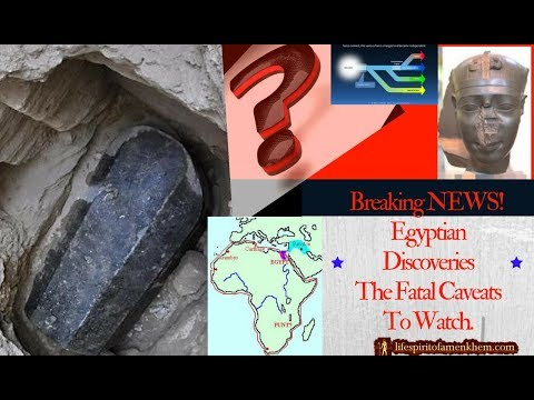 BREAKING NEWS! Egyptian Discoveries! Fatal Caveats.