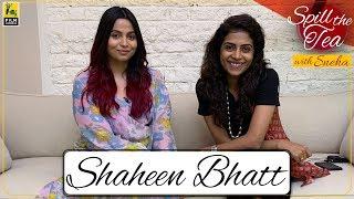 Shaheen Bhatt | Spill The Tea With Sneha | I've Never Been (Un)happier | Film Companion