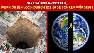 Was würde passieren, wenn du ein Loch durch die Erde bohren würdest?