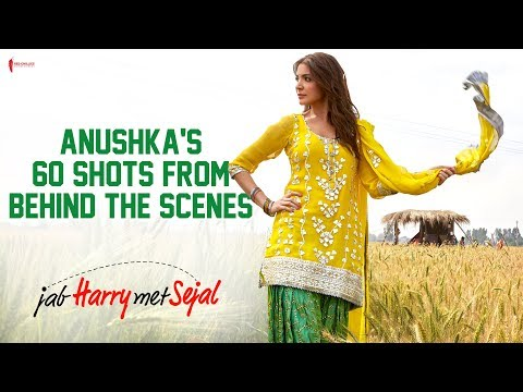 60 Days 60 Shots - Sejal | Behind the Scenes | Jab Harry Met Sejal | Anushka Sharma , Shah Rukh Khan