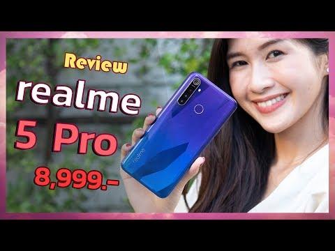 รีวิว realme 5 Pro ตัวคุ้มในราคาต่ำหมื่น แรงด้วย Snap 712   Ram 8 GB เกมลื่น กล้องเฉียบ 8,999 บาท - วันที่ 11 Sep 2019