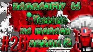Zagrajmy w Terraria na Modach S2 #26 - Hardmode Czeluść [1.3.5.3]