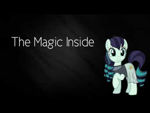 MLP The Magic Inside (Song With Lyrics)