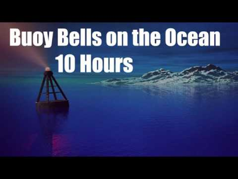 10 Hours - Buoy Bells on the Ocean - Sleep - Relax - Chill