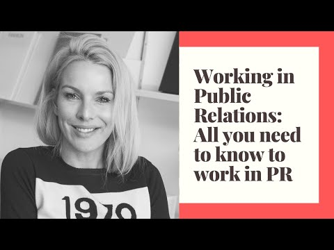 WORKING IN PUBLIC RELATIONS | All You Need To Know About Working In PR
