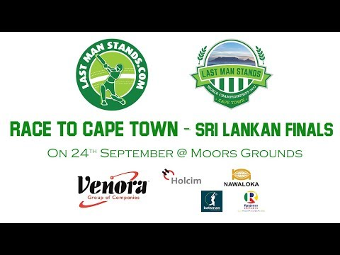 Last Man Stands - Race to Cape Town 2017 [SL FINALS]