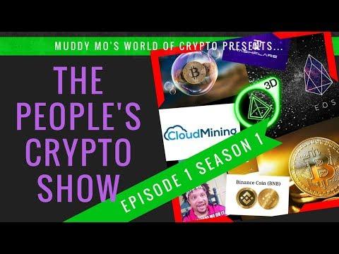 The People's Crypto Show...Season 1, Episode 1
