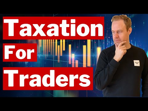 Taxation of Day Traders [Forex, Crypto, Stocks - Can You avoid Tax?]