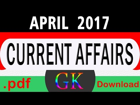 April 2017 Current Affairs GK Quiz with PDF Download
