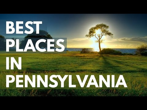 10 Best Travel Destinations in Pennsylvania USA
