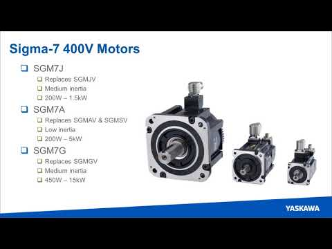 Webinar: Sigma-7 400V New Product Introduction