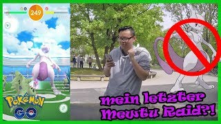Mein LETZTER Mewtu EX Raid?! Mewtu#10! Pokemon Go!