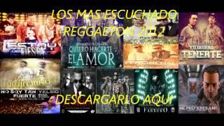 Baixar los mas escuchado reggaeton 2012