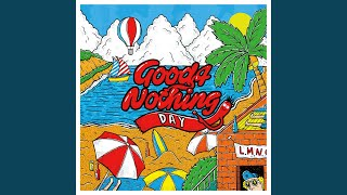 GOOD4NOTHING - Day after day